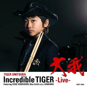 CD Incredible Tiger Live